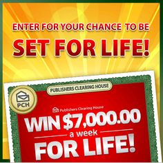 Upcoming $7,000 A Week For Life Prize Event Could Be Your Turn To Win! Hey - it's me Lucky, The PCH Big Check. Now, I know some of you are ready to knock out the zeros on my freshly-inked $7,000 A ...