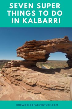 Seven Super Things To Do In Kalbarri   Our World of Adventure