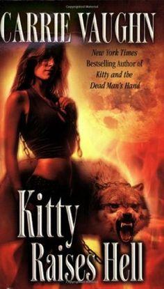 Kitty Raises Hell (Kitty Norville, #6)