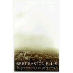 """""""Less Than Zero"""" - Bret Easton Ellis"""