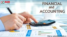 Financial and Accounting Services | Outsource Financial and Accounting Services Sam studio offer outsource financial and accounting services such as accounting services, financial analysis, bookkeeping services, tax preparation services, payroll services and invoice processing services