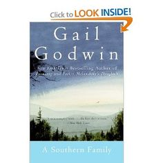 A Southern Family has been on my bookshelf for years! Reading it now and reminds me how much I have liked all of the Gail Godwin books I've read.