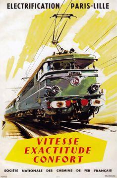 Vitesse Exactitude Confort: Vintage Paris Lille French Electric Railway