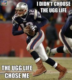 Yes, it's true. In our metric New England Patriots quarterback Tom Brady ranks at No. That doesn't mean we can't make fun of him for wearing Uggs. Personally, Elway or PFM should have No. 1 on our list of greatest quarterbacks in history. Nfl Memes, Funny Sports Memes, Football Memes, Sports Humor, Patriots Memes, Funny Nfl, Football Pics, Football Stuff, Funny Pets
