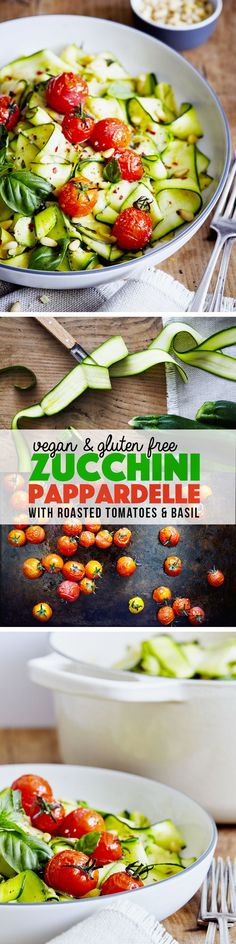 Jul 7 Zucchini Pappardelle with Roasted Tomatoes and Basil
