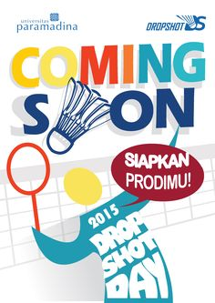 this is poster coming soon that i made for badminton competition