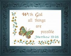Cross Stitch Design Cross Stitch Bible Verse Matthew With God All Things, Matthew With God all things are possible, - Cross Stitch Bible Verse Matthew With God All Things, Matthew With God all things are possible, Cross Stitch Quotes, Cross Stitch Charts, Cross Stitch Designs, Cross Stitching, Cross Stitch Embroidery, Embroidery Patterns, Hand Embroidery, Religious Cross Stitch Patterns, Christian Crafts