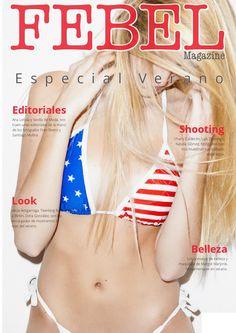 FEBEL Magazine Agosto 2014  Magazine de Moda, Belleza, Desfiles, Eventos, fotografía de la provincia de Sevilla Magazine Fashion, Beauty Parade, Events, Photography Sevilla