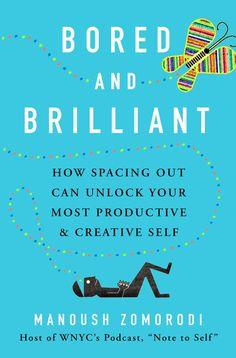 bored and brilliant book cover manoush zomorodi