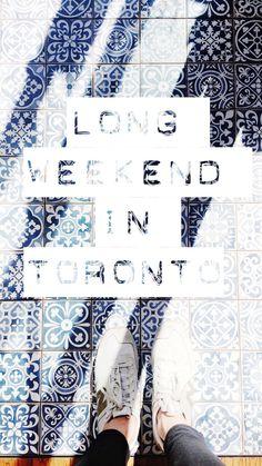 weekend in toronto