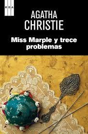 Miss Marple y trece problemas -  Agatha Cristie