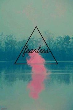 I'm fearless  | We Heart It