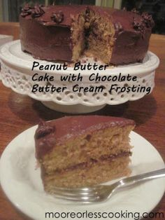 Peanut Butter Cake with Chocolate Butter Cream Frosting < Sunday's With Joy> | Moore or Less Cooking Food Blog