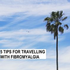 I'm about to go travelling for four weeks. These are my top 5 tips for travelling with chronic pain.