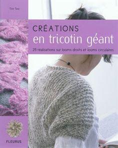 """Le tricotin géant, une technique idéale pour celles qui ont tenté et vite renoncé à l'aventure """"tricot"""" - Jueru - Couture et Compagnie"""