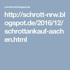 http://schrott-nrw.blogspot.de/2016/12/schrottankauf-aachen.html