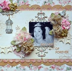 From Karen Shady - love the chipboard, the flower clusters, the punched borders, the heart banner <3