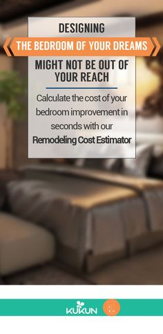 Eager to create the bedroom of your dreams? Find out the cost any home improvement project with our free Remodeling Cost Calculator, calculate the cost today! #BedroomDesign #CostEstimator #HomeRemodels