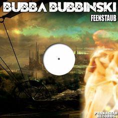 Bubba Bubbinski - Feenstaub - http://minimalistica.biz/bubba-bubbinski-feenstaub/