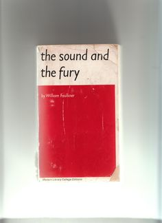 betrayal in the sound and the fury by faulkner About the sound and the fury the sound and the fury, published in october of 1929, was faulkner's fourth novel—and clearly his first work of genius does cash's carefully reasoned response to darl's imprisonment seem fair to you, or is it a betrayal of his brother 7 jewel is the result of addie's.