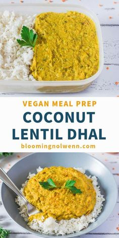 Coconut Curry Lentil Dhal: healthy vegan recipe for lunch, dinner and meal prep. Oil-free and delicious vegan dhal. Coconut Curry Lentil Dhal: healthy vegan recipe for lunch, dinner and meal prep. Oil-free and delicious vegan dhal. Vegan Lunch Recipes, Vegan Meal Prep, Lunch Meal Prep, Vegan Dinners, Veggie Recipes, Indian Food Recipes, Whole Food Recipes, Healthy Recipes, Healthy Vegan Meals