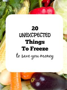 20 Unexpected Things to Freeze to Save Money