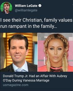 "Here's those Republican ""Christian Family Values"" at Work Again! Like father, like son. The tree and the apple are rotten. Donald Trump Jr, Trump Pence, Family Values, Stupid People, Dumb And Dumber, Religion, America, Shit Happens, Hilarious"