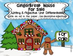 Gingerbread House For Sale! Adjectives-Descriptive Writing Common Core Help the Gingerbread Man Decorate And Sell His Gingerbread House! Adjectives Activities, Writing Activities, Writing Lessons, Writing Ideas, Gingerbread Houses For Sale, Gingerbread Man, Christmas Activities, Kids Christmas, Kindergarten Christmas