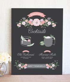 Our Floral Signature Drinks Sign is the perfect way to show off your custom cocktails.
