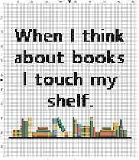 When I think about books I touch my shelf - Funny Work Home Library Subversive Cross Stitch Pattern - Instant Download by SnarkyArtCompany on Etsy