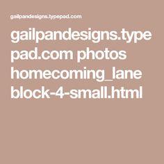 gailpandesigns.typepad.com photos homecoming_lane block-4-small.html