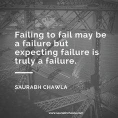 failure quotes saurabh chawla