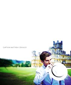 Matthew Crawley - a fictional character I'd like to come to life and sweep me off my feet