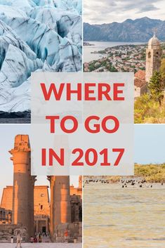 Looking where to go in 2017? Here are our travel recommendations with 5 countries and places you need to visit this year. The best in travel for 2017.