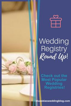 Brides hear this question over and over leading up to the wedding.  Check out the Most Popular Wedding Registries.    wedding, wedding registry, wedding gifts, wedding planning, bride, MOB, mother of the bride, gifts Wedding Vendors, Wedding Tips, Wedding Blog, Diy Wedding, Rustic Wedding, Wedding Planning, Wedding Day, Best Wedding Registry, Wedding Registries