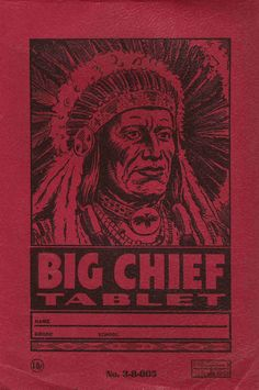 Big Chief Tablets, trademarked by Western Tablet Company, St. Joseph, MO, in 1947 Saint Joseph Missouri, St Joseph Mo, St Joes, School Memories, Retro Illustration, Historical Pictures, Good Ol, Old School, School Days