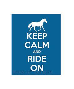 Horse Art, Girls Room Print, Keep Calm and Ride On, Kids Decor, Mykonos Blue 8x10 Print on Etsy, $15.00