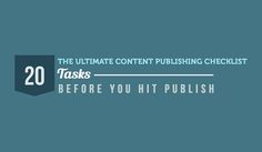 20 Tasks You Must Complete Before You Publish Your Blog Posts
