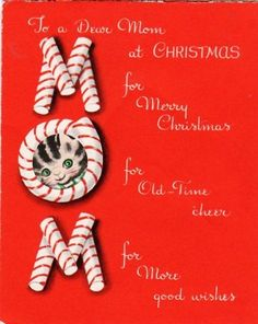 479 best christmas cards family images on pinterest in 2018 xmas vintage mom christmas card with candy canes and a kitten a volland message card m4hsunfo