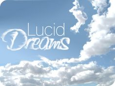 A lucid dream is any dream in which one is aware that one is dreaming. Are you interested controlling your Lucid Dreams more? This tool is specifically designed to help you improve your ability! What Is Lucid Dreaming, Dreaming Of You, Just Dream, Dream Big, Beautiful Dream, Cloud Quotes, Sky Quotes, Nice Quotes, Inspirational Quotes