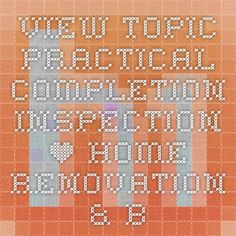 View topic - Practical Completion inspection • Home Renovation & Building Forum