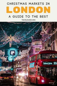 London's Christmas Markets - A guide to the best Christmas Markets in London. A bucket list experience, this city decks itself i - London Christmas Market, Christmas Markets Europe, Christmas Travel, Hyde Park Christmas, Southbank Christmas Market, London Christmas Lights, The River, London Winter, Christmas In England