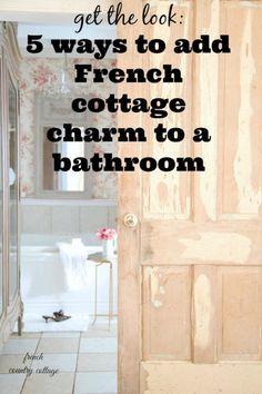 5 easy ways to add French cottage charm in a bathroom @ bHome.us