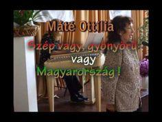 Máté Ottilia - Szép vagy, gyönyörű vagy Magyarország Youtube, Youtubers, Youtube Movies