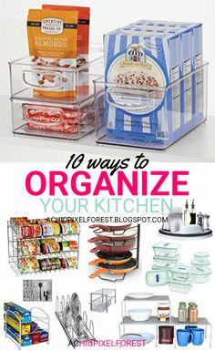 10 Ways To Organize Your Kitchen!