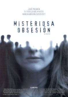 2004 - Misteriosa Obsesión - The Forgotten - tt0356618