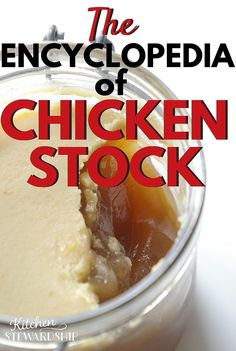 The Encyclopedia of Chicken Stock - everything you need to know to make homemade bone broth, from getting the best gel to making it the most frugal possible