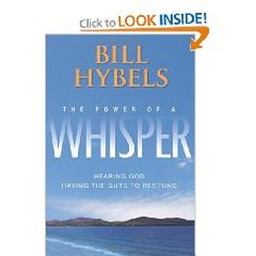 The Power of a Whisper is one of my favorite reads.  It will make you stop and listen to what God is saying to you.