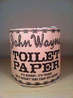 Novelty JOHN WAYNE Toilet Tissue Paper Roll Joke Gag Gift FUNNY