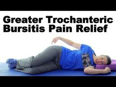 Greater Trochanteric Bursitis, aka Hip Bursitis - Ask Doctor Jo - YouTube